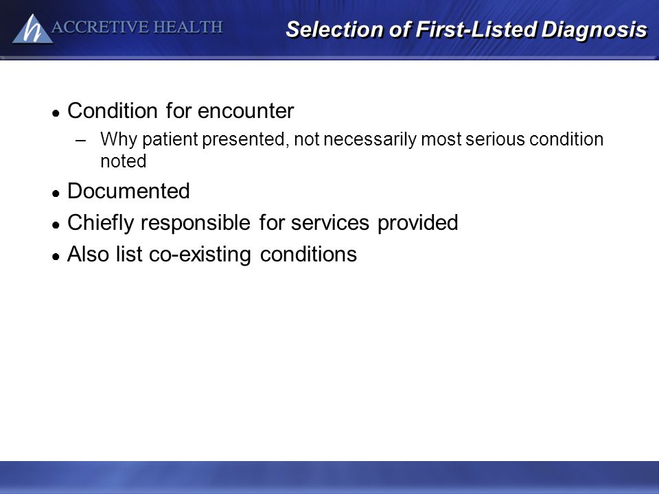 Selection of First-Listed Diagnosis