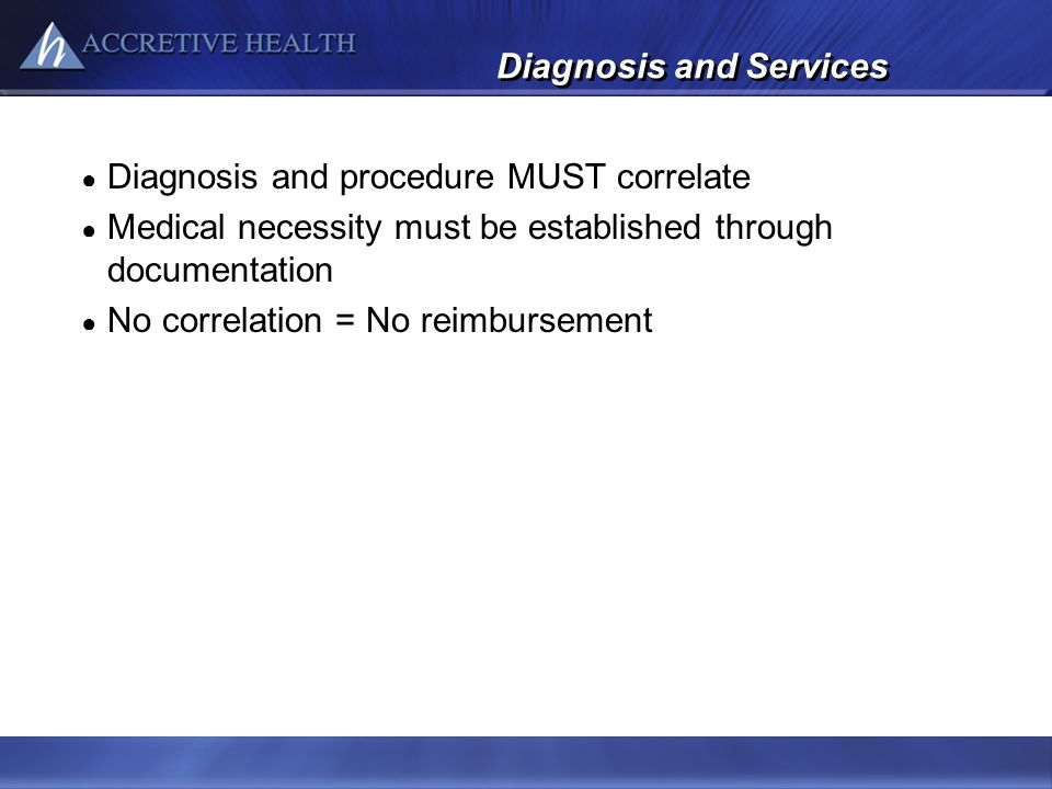 Diagnosis and Services