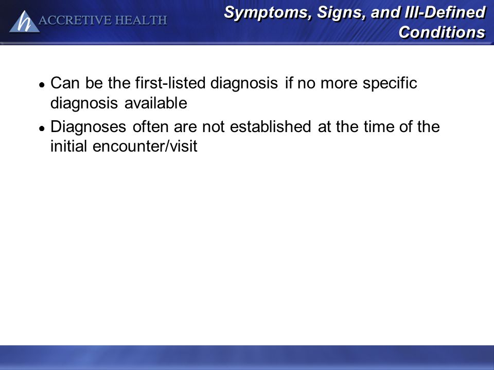 Symptoms, Signs, and Ill-Defined Conditions