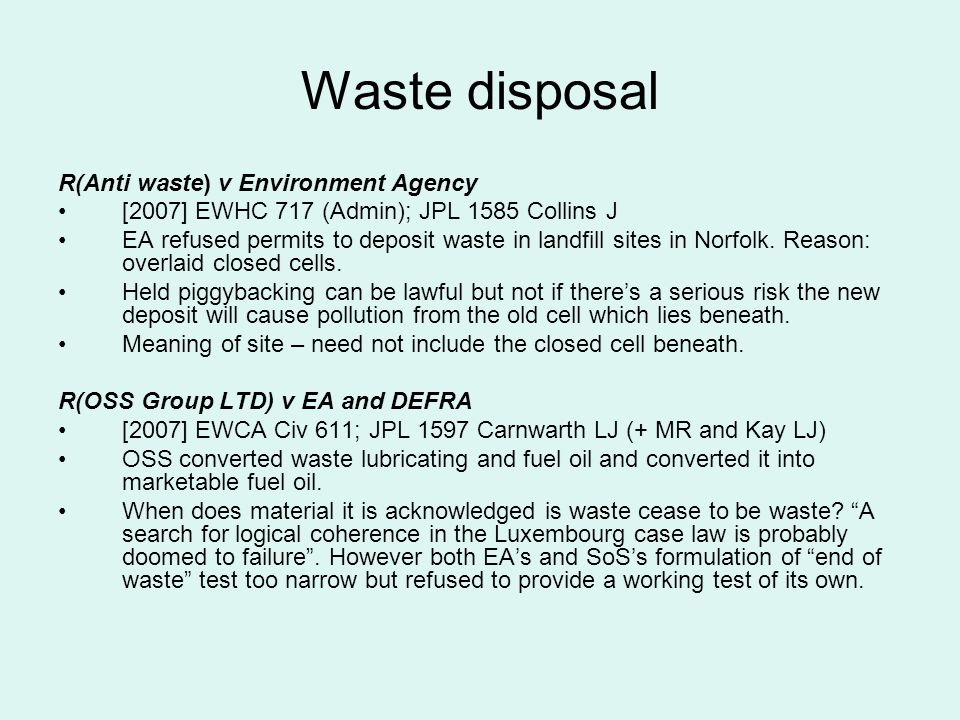Waste disposal R(Anti waste) v Environment Agency