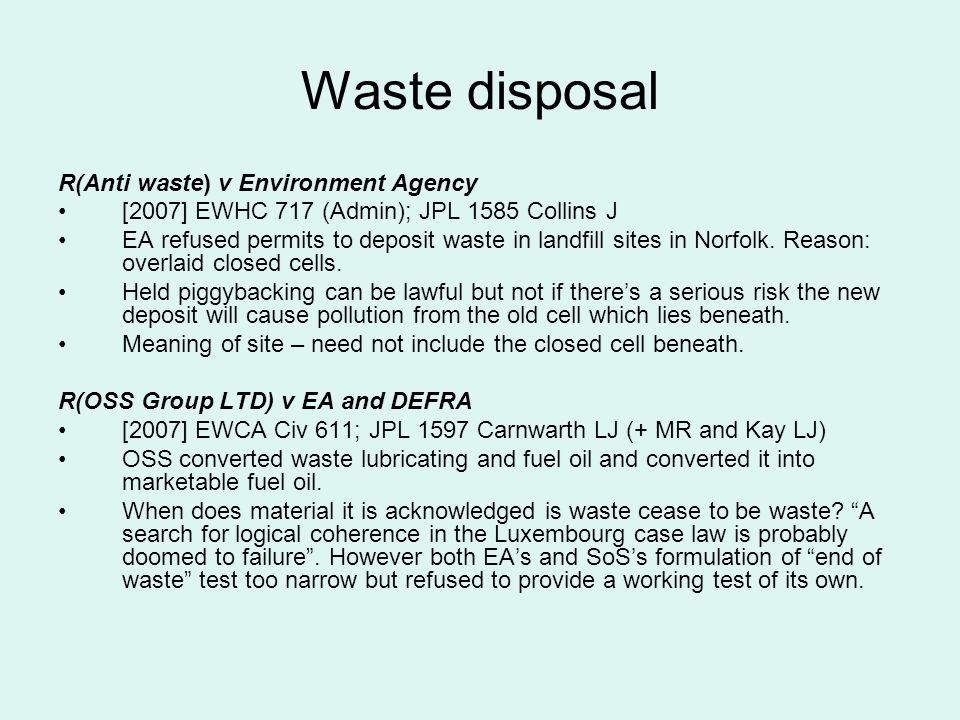 Waste disposal R(Anti waste) v Environment Agency