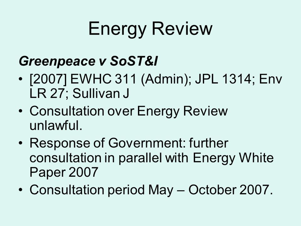 Energy Review Greenpeace v SoST&I