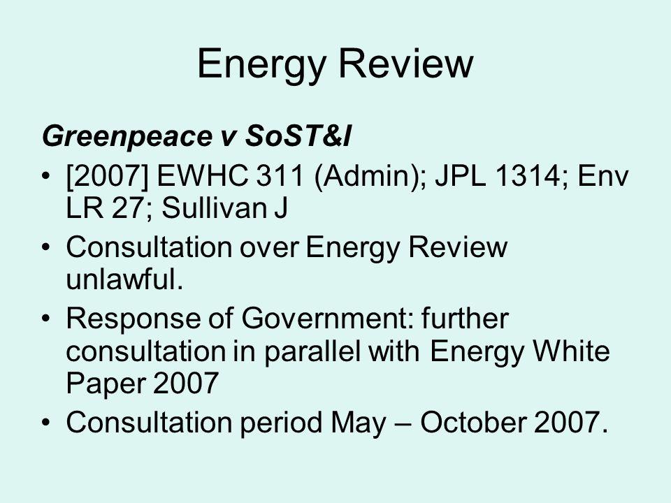 Energy Review Greenpeace v SoST&I
