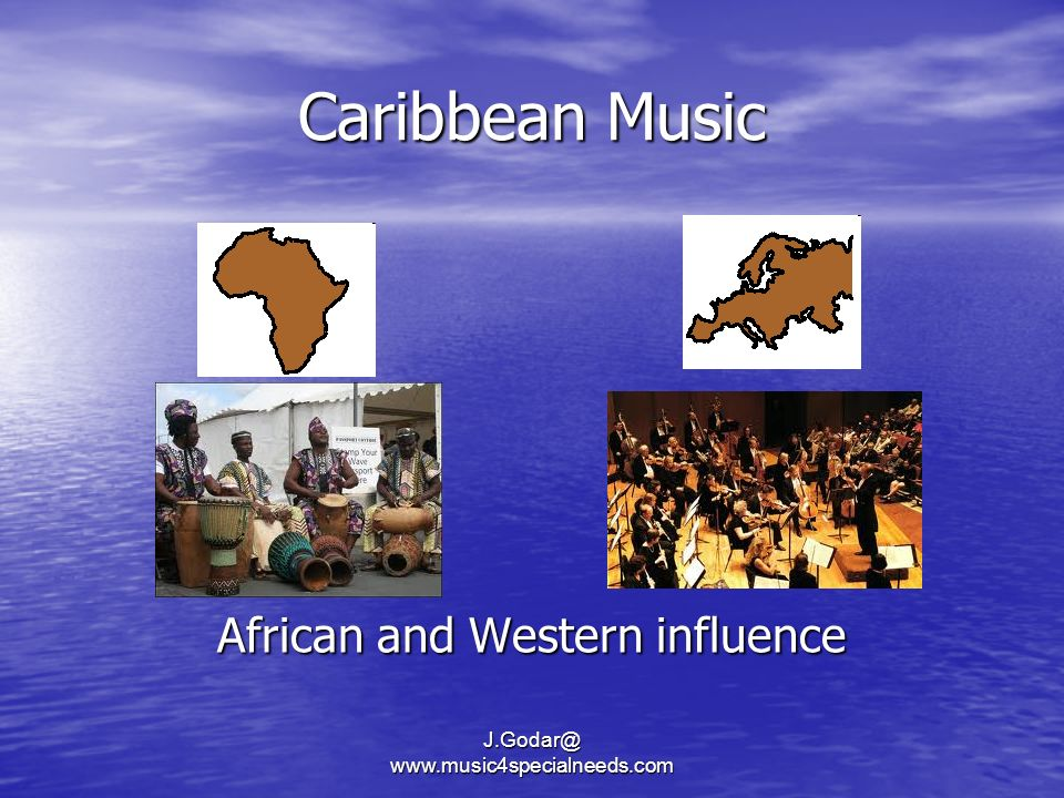 Caribbean Music African and Western influence