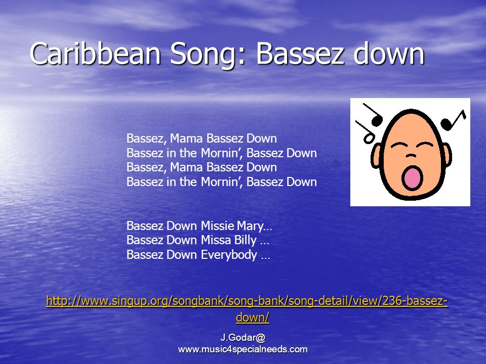 Caribbean Song: Bassez down