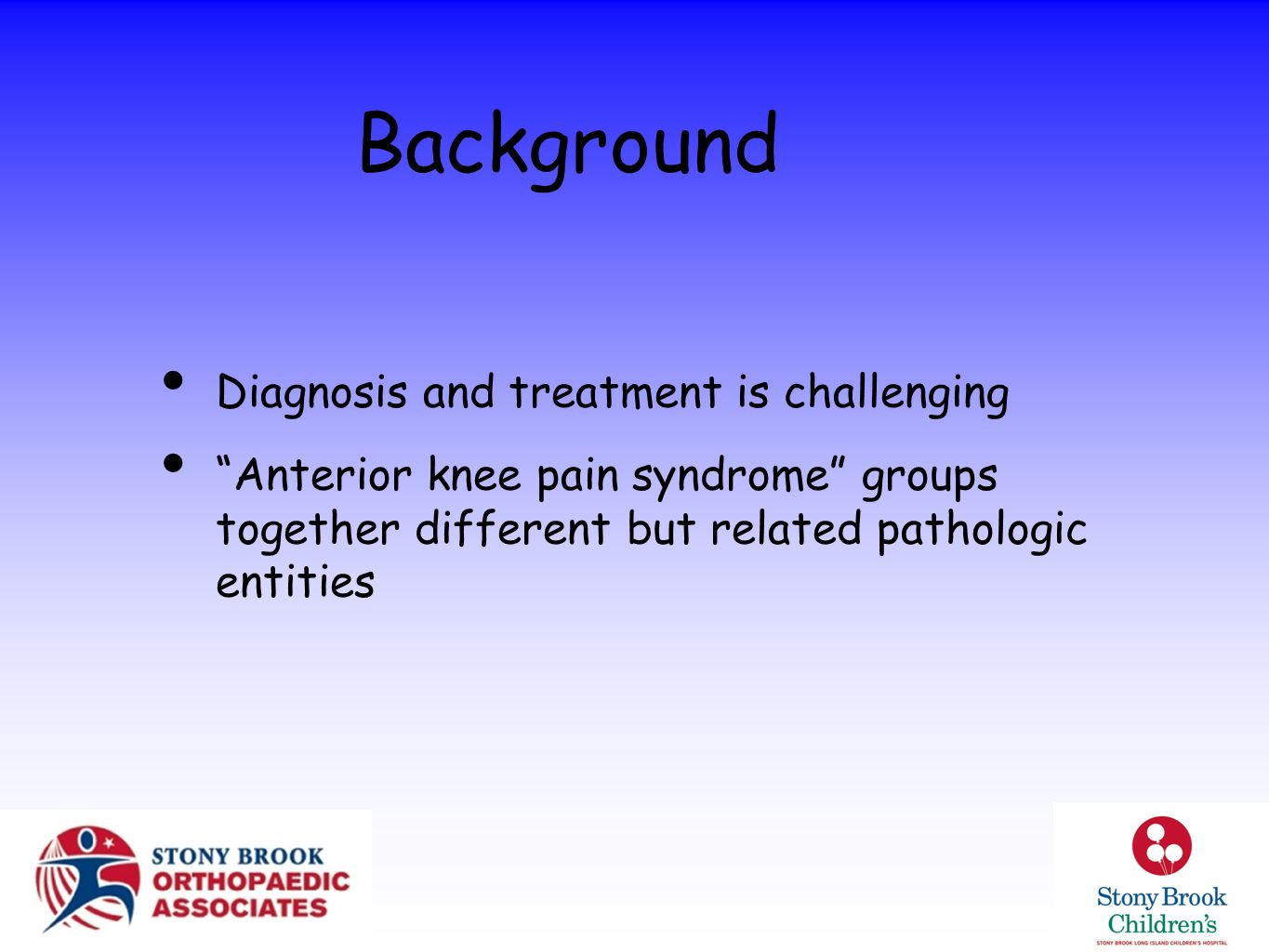 Background Diagnosis and treatment is challenging
