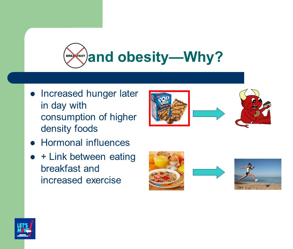 and obesity—Why Increased hunger later in day with consumption of higher density foods. Hormonal influences.