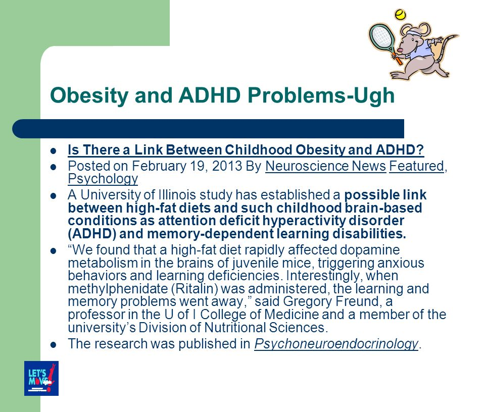 Obesity and ADHD Problems-Ugh