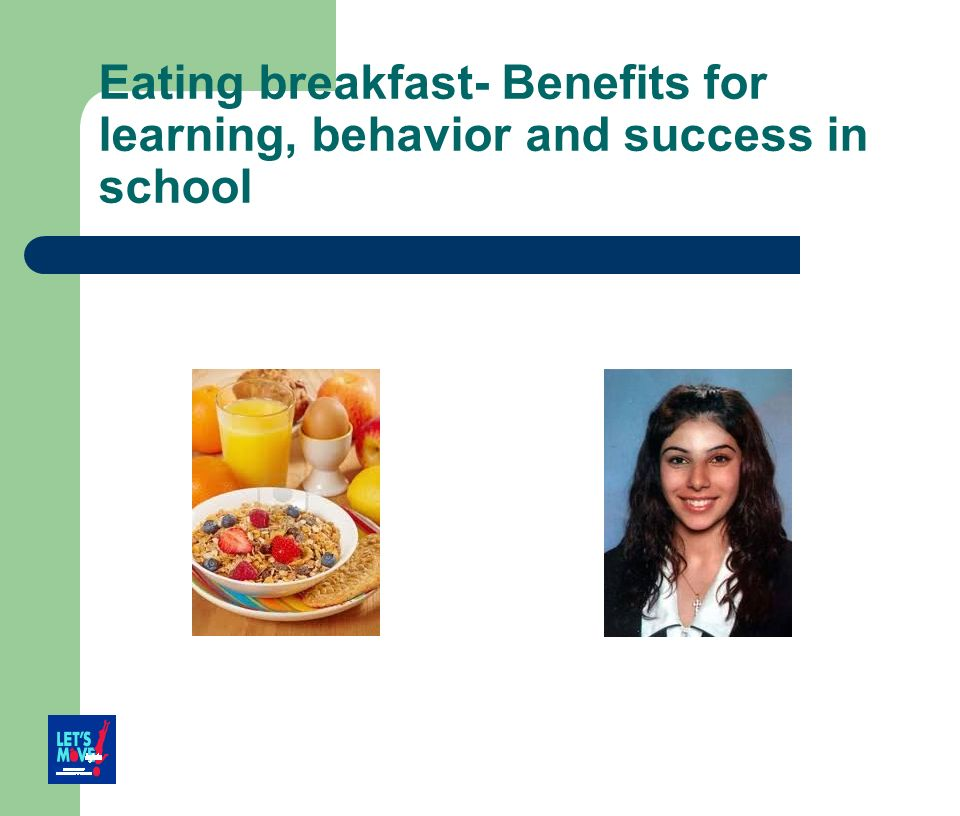 Eating breakfast- Benefits for learning, behavior and success in school