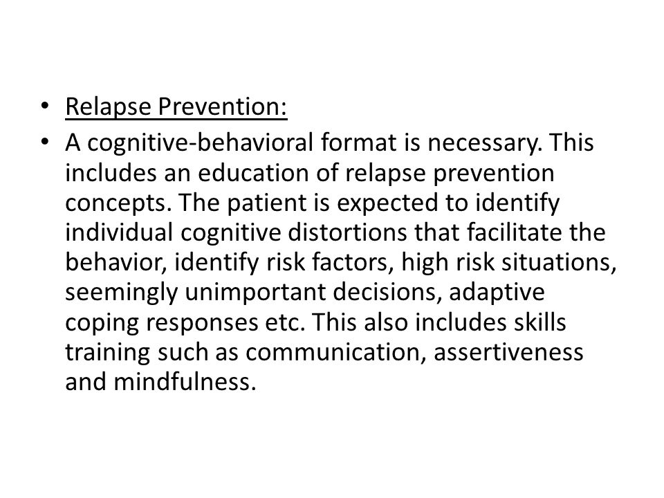 Relapse Prevention: