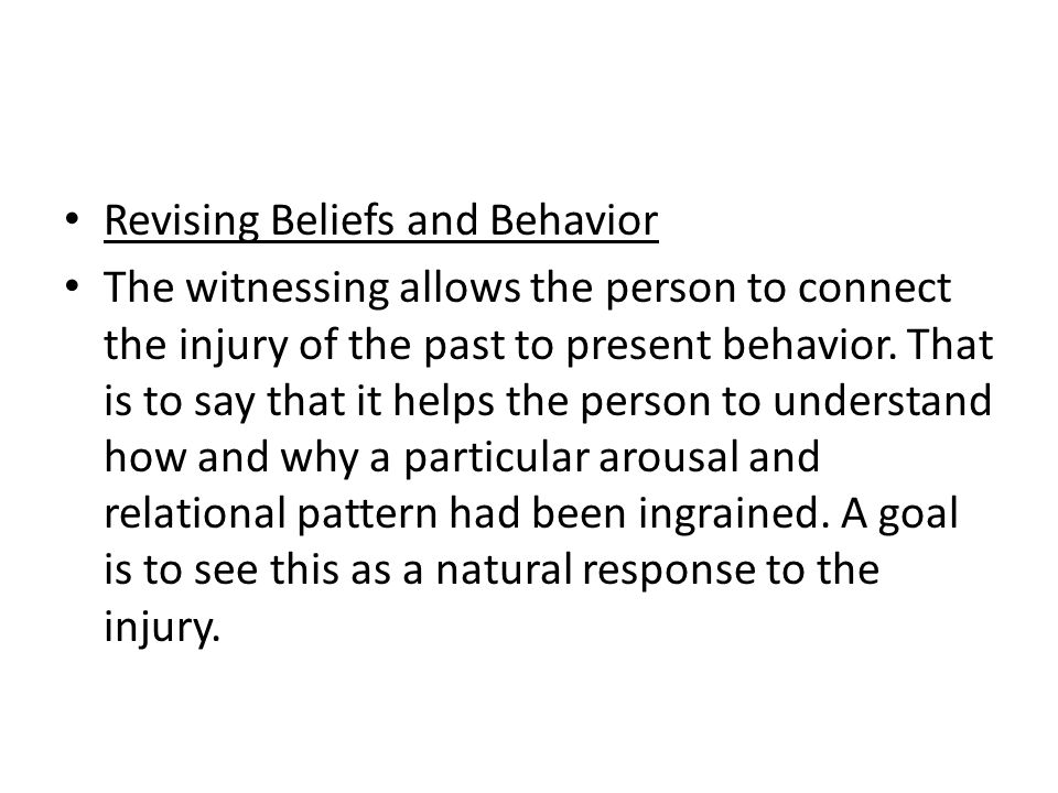 Revising Beliefs and Behavior