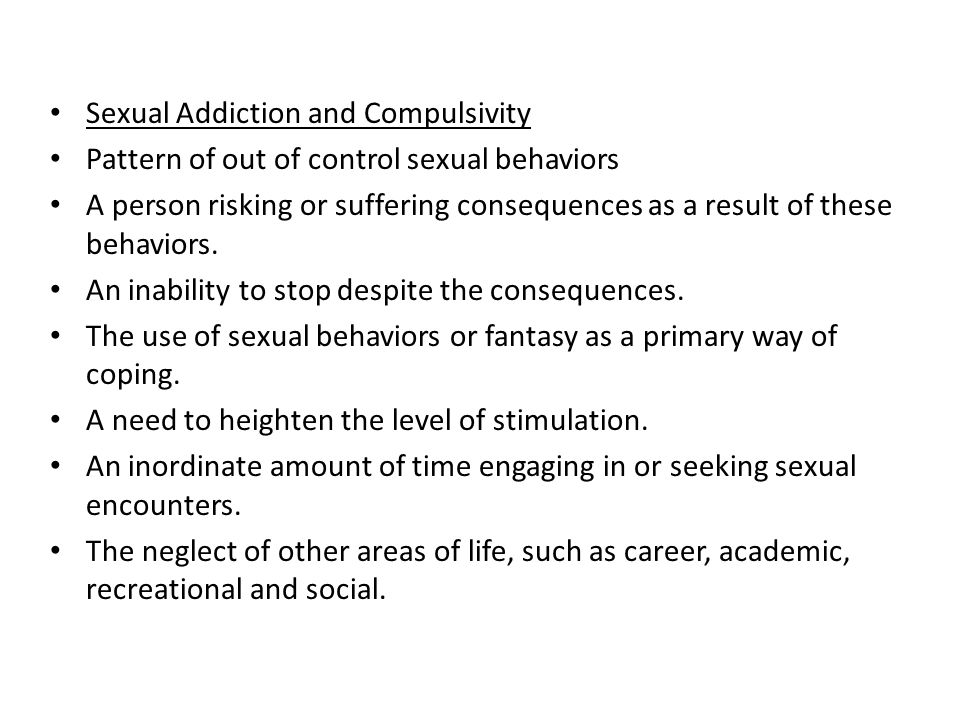 Sexual Addiction and Compulsivity