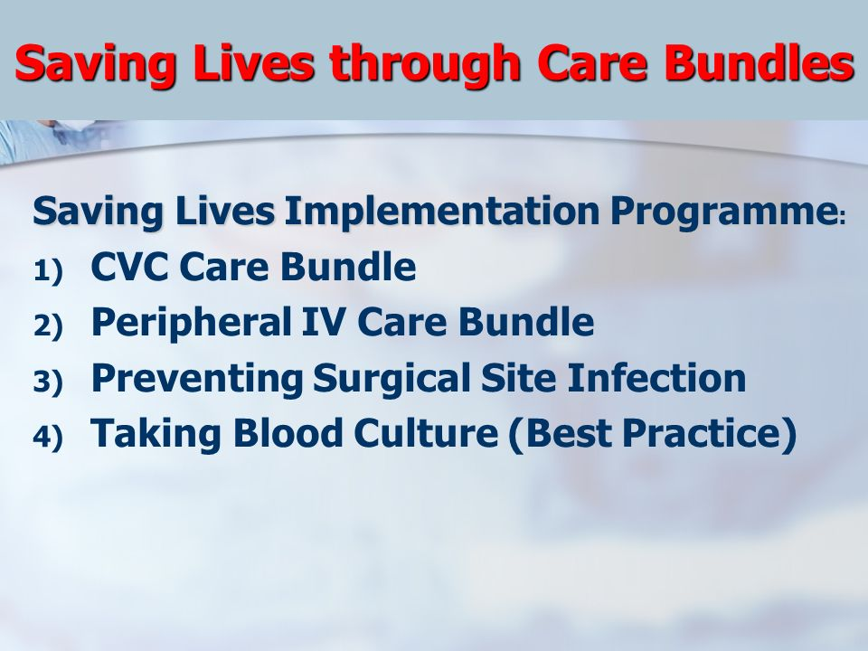 Saving Lives through Care Bundles
