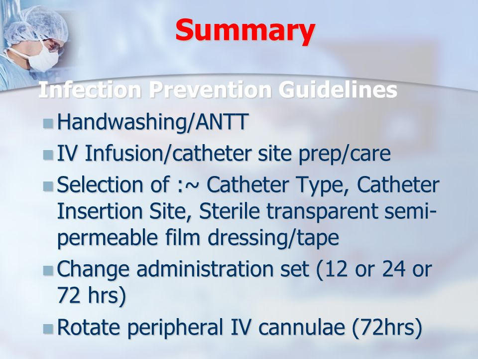 Summary Infection Prevention Guidelines Handwashing/ANTT