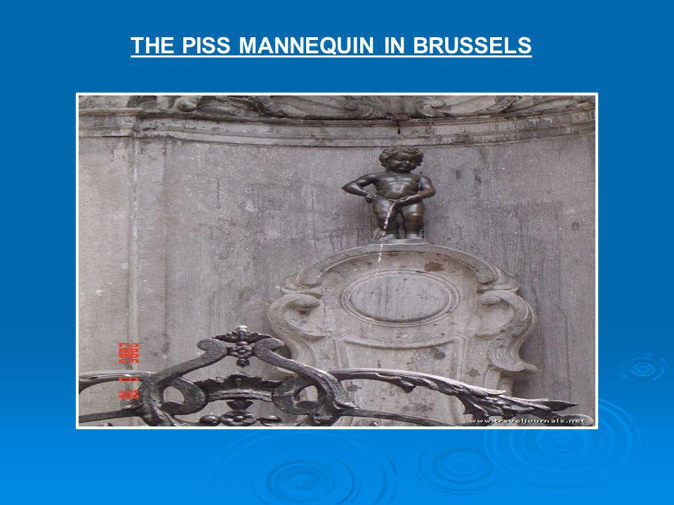 THE PISS MANNEQUIN IN BRUSSELS