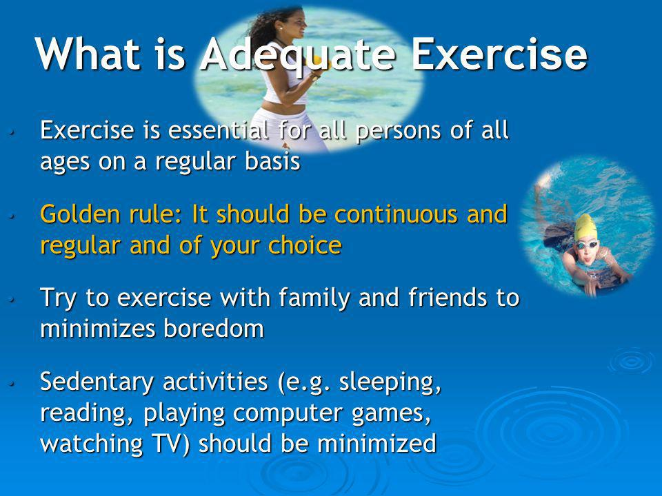 What is Adequate Exercise