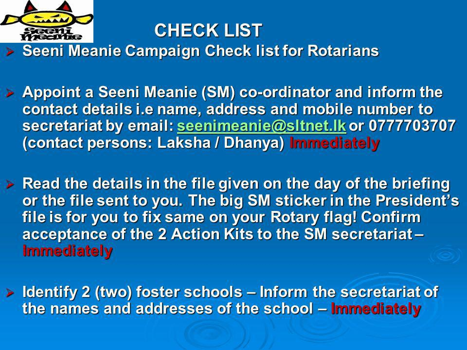 CHECK LIST Seeni Meanie Campaign Check list for Rotarians