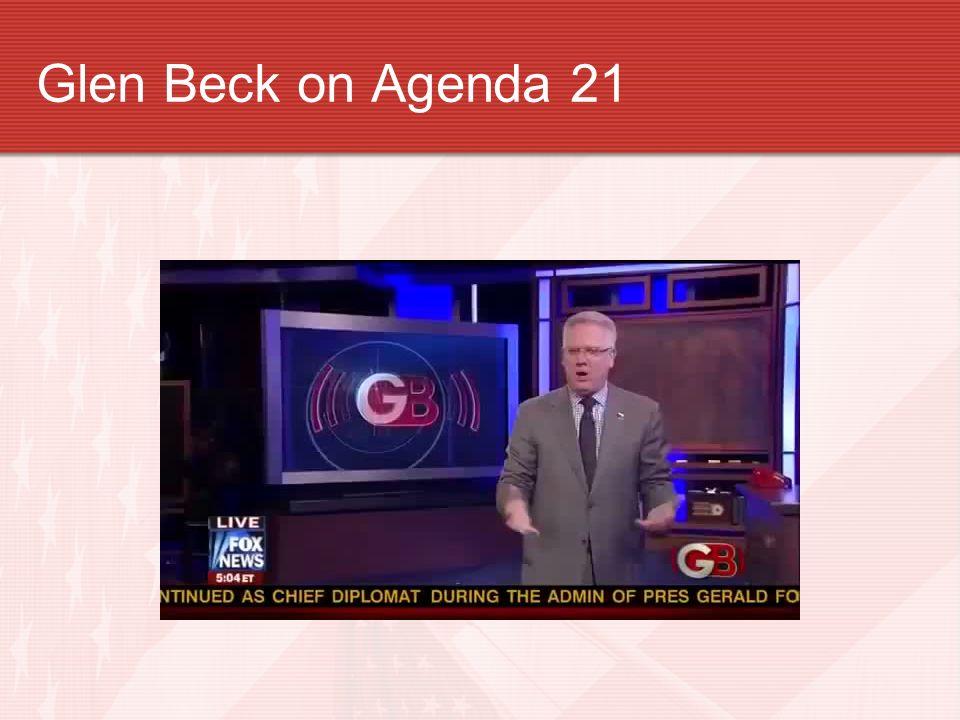 Glen Beck on Agenda 21