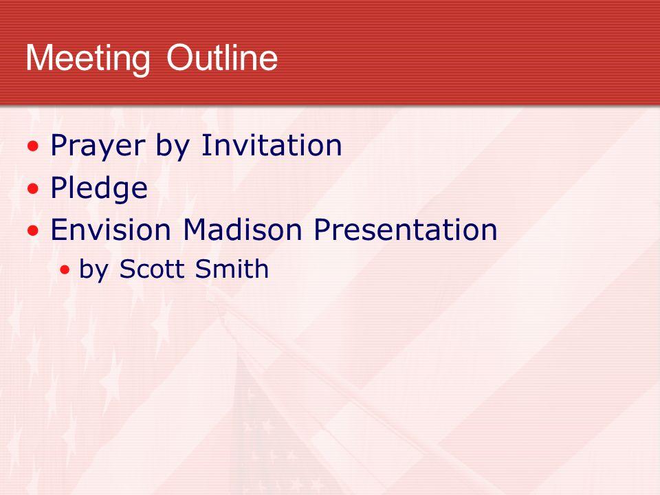 Meeting Outline Prayer by Invitation Pledge