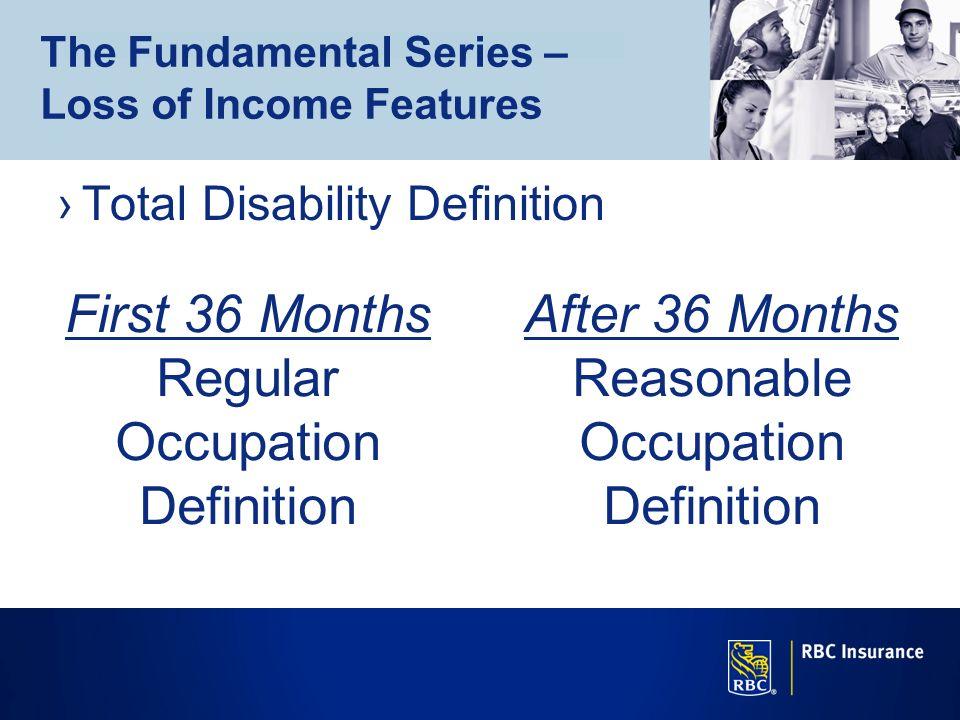 First 36 Months Regular Occupation Definition