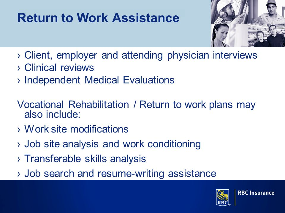 Return to Work Assistance
