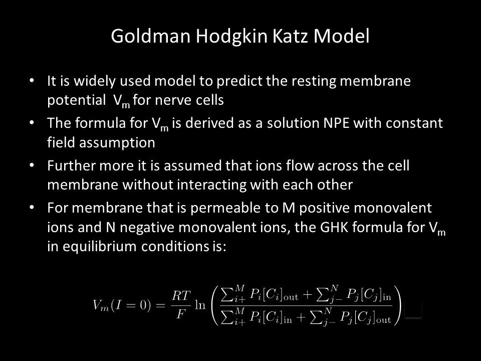 Goldman Hodgkin Katz Model