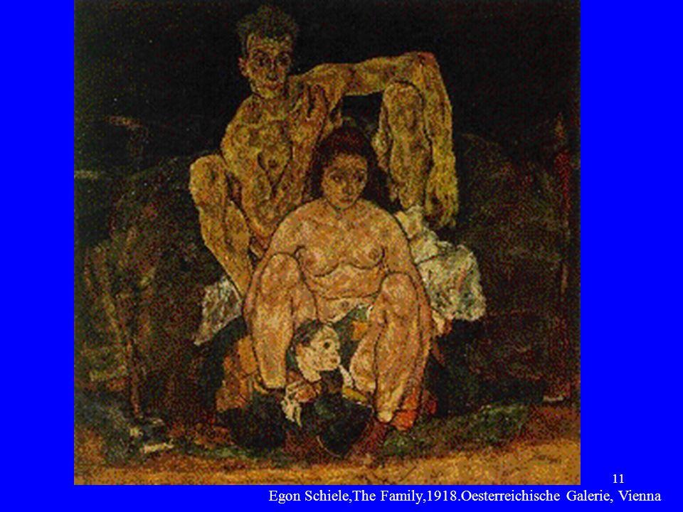 Egon Schiele,The Family,1918.Oesterreichische Galerie, Vienna
