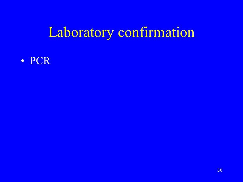 Laboratory confirmation