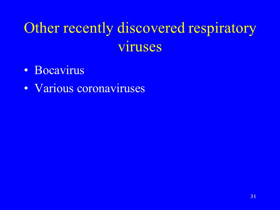 Other recently discovered respiratory viruses