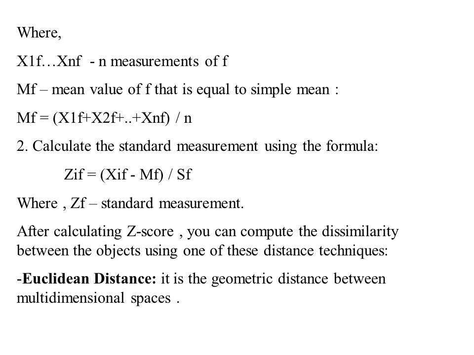 Where, X1f…Xnf - n measurements of f. Mf – mean value of f that is equal to simple mean : Mf = (X1f+X2f+..+Xnf) / n.