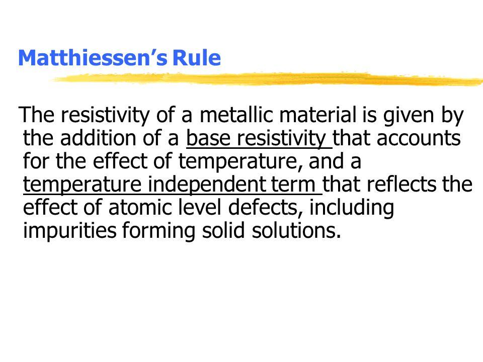 Matthiessen's Rule