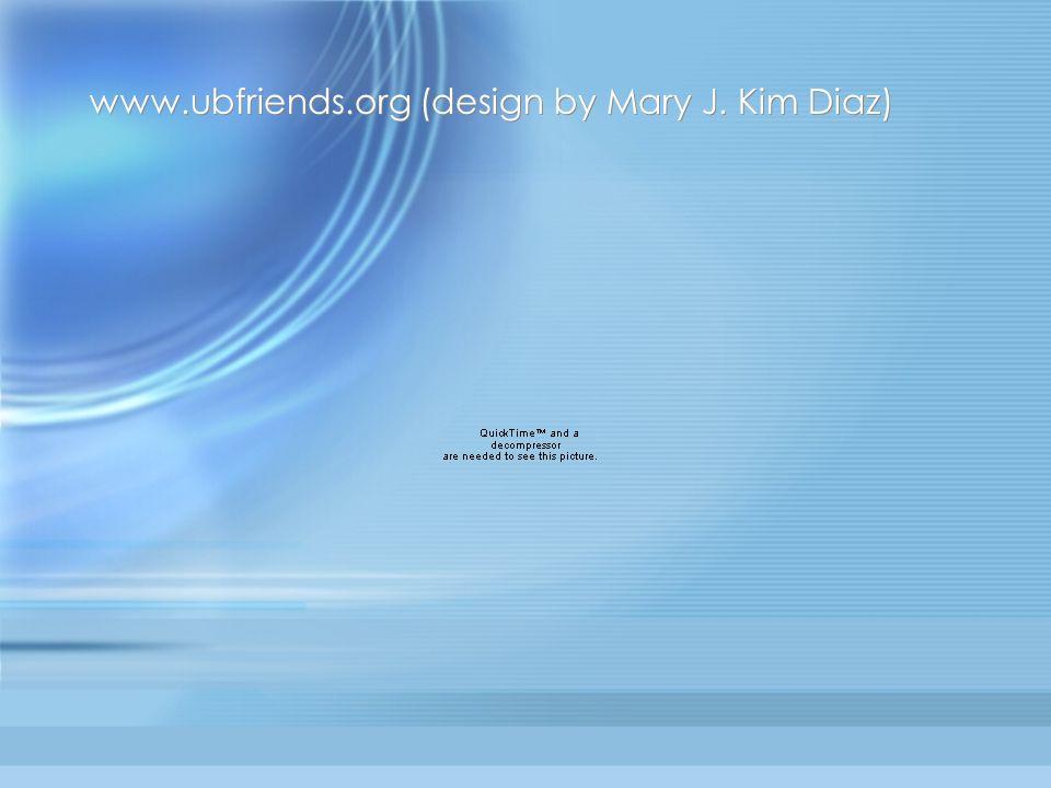 www.ubfriends.org (design by Mary J. Kim Diaz)