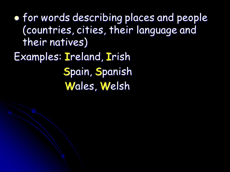 for words describing places and people (countries, cities, their language and their natives)