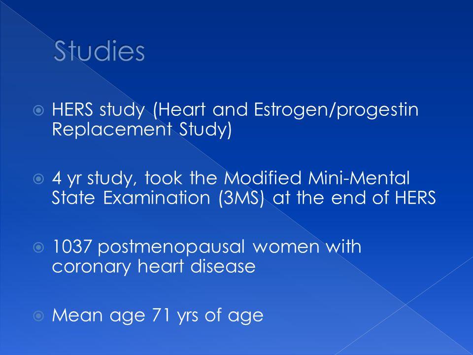 Studies HERS study (Heart and Estrogen/progestin Replacement Study)