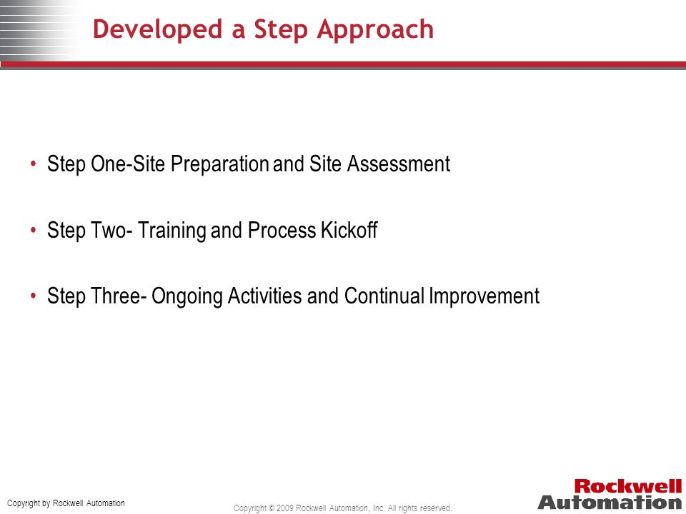 Developed a Step Approach