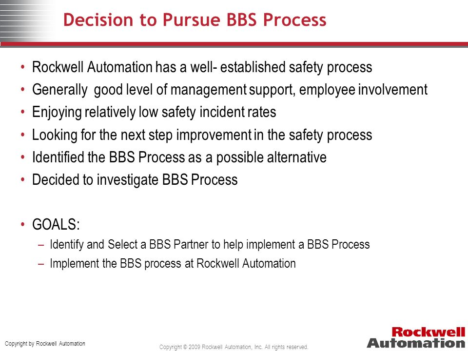 Decision to Pursue BBS Process