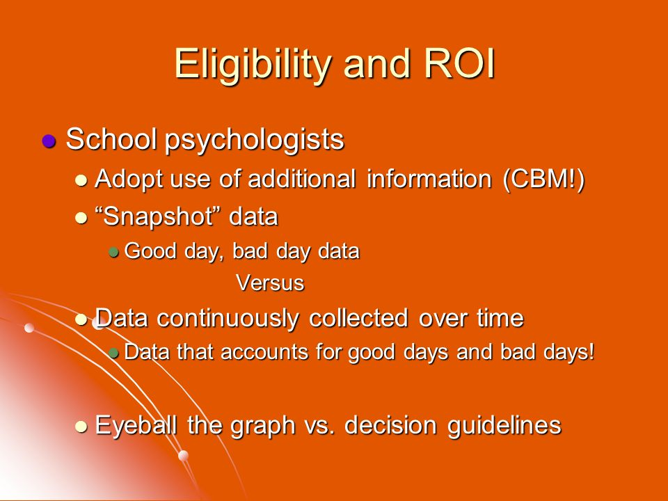 Eligibility and ROI School psychologists