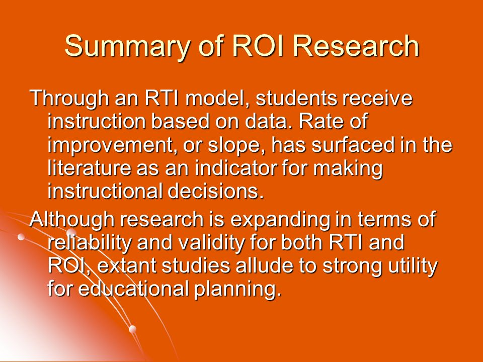 Summary of ROI Research