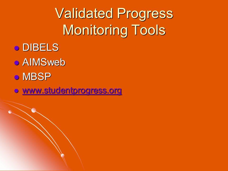Validated Progress Monitoring Tools
