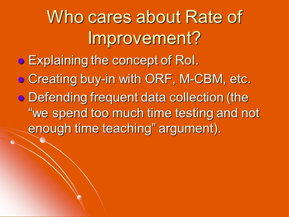 Who cares about Rate of Improvement