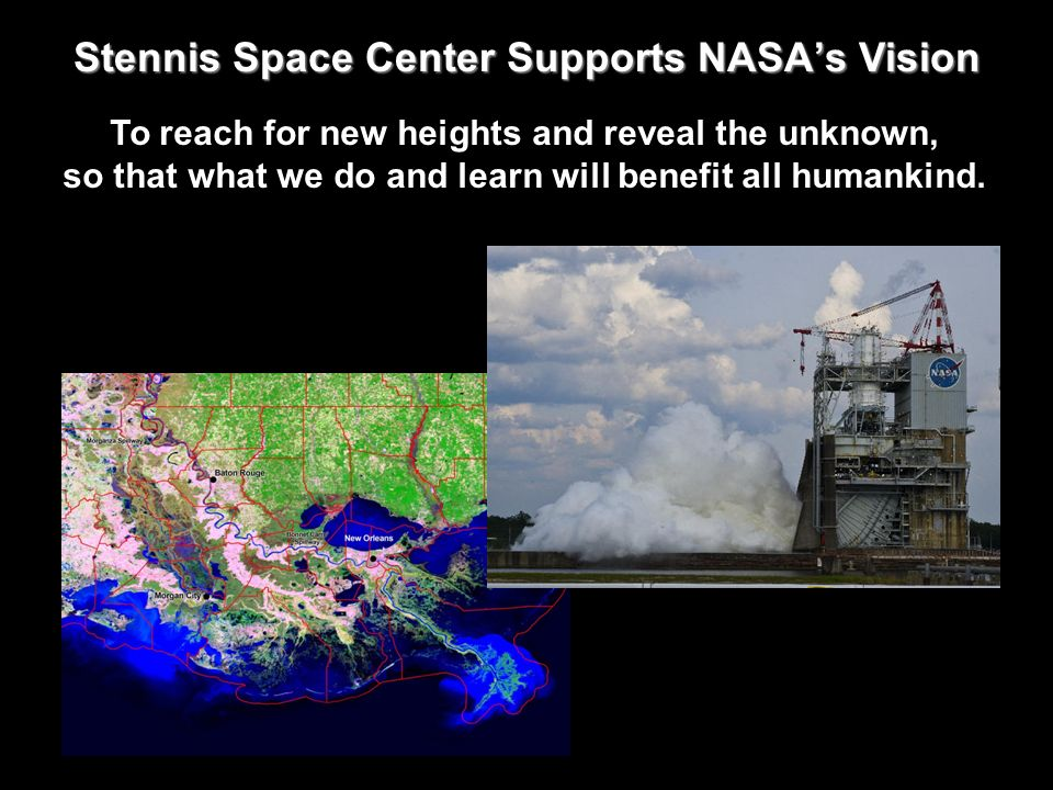 Stennis Space Center Supports NASA's Vision
