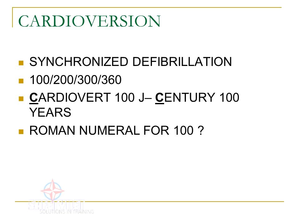 CARDIOVERSION SYNCHRONIZED DEFIBRILLATION 100/200/300/360