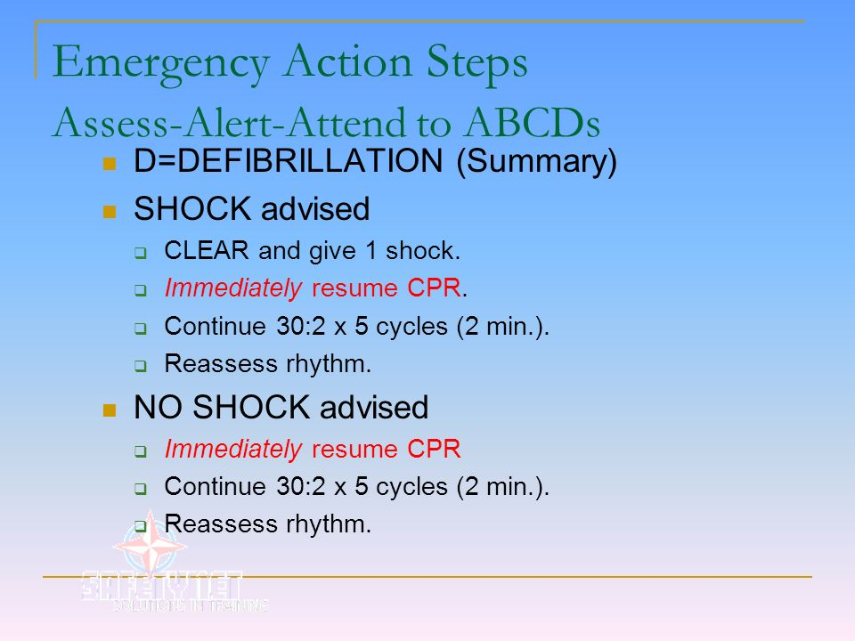 Emergency Action Steps Assess-Alert-Attend to ABCDs