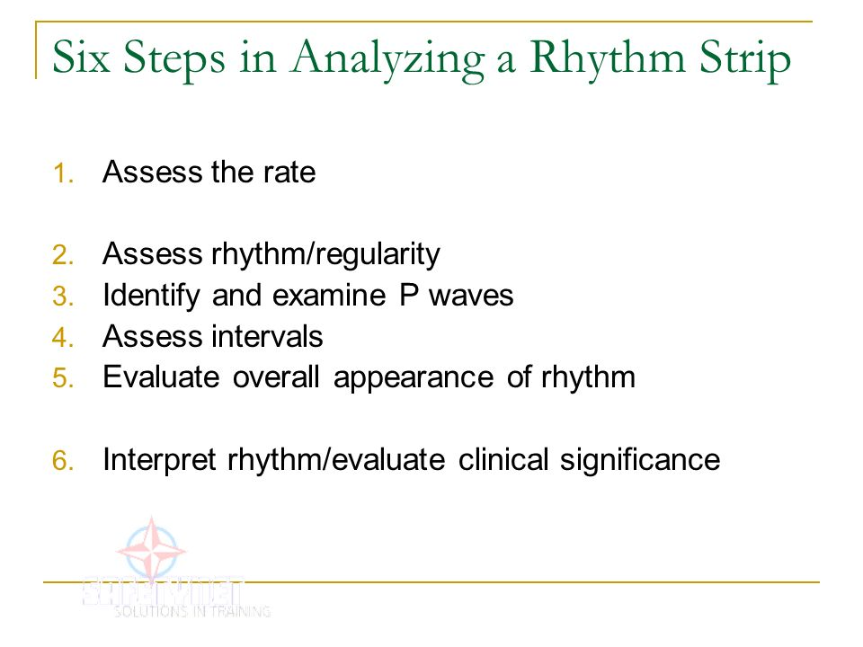 Six Steps in Analyzing a Rhythm Strip