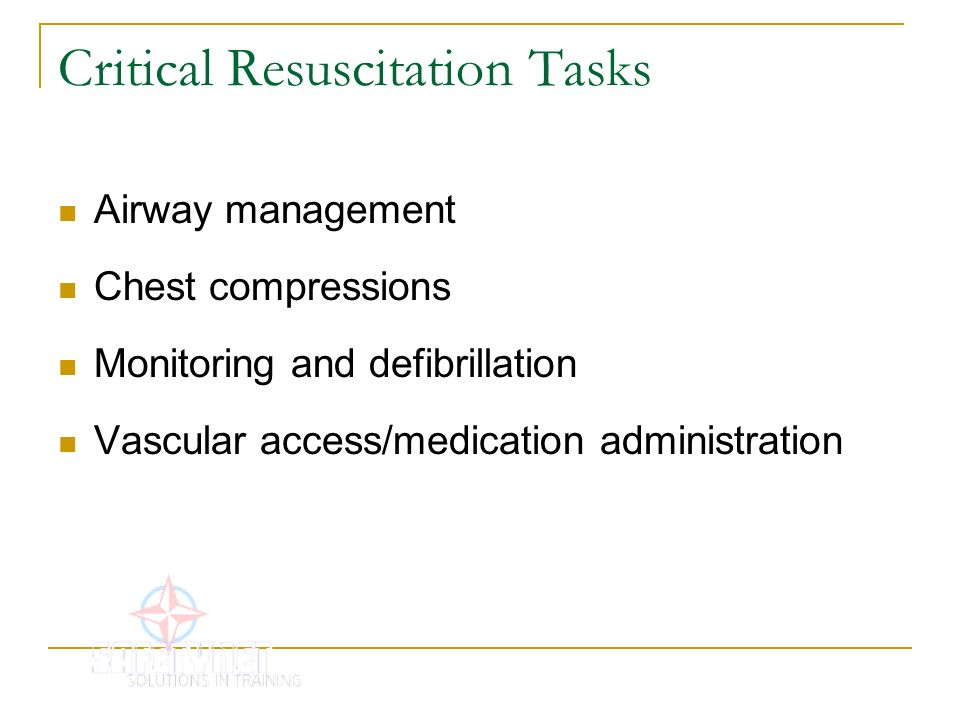 Critical Resuscitation Tasks