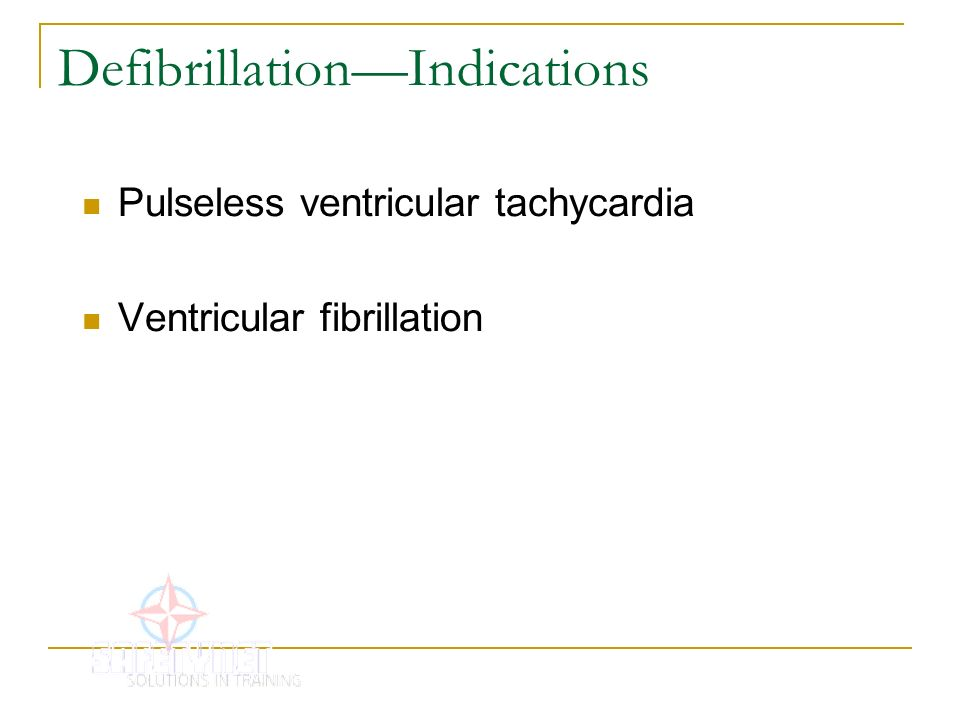 Defibrillation—Indications