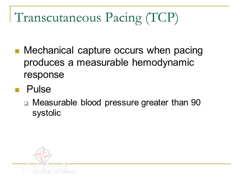 Transcutaneous Pacing (TCP)