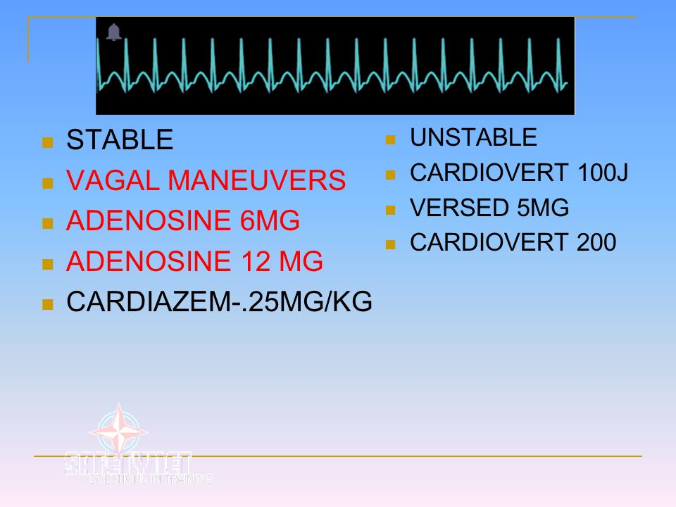 STABLE VAGAL MANEUVERS ADENOSINE 6MG ADENOSINE 12 MG