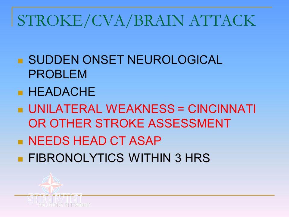 STROKE/CVA/BRAIN ATTACK