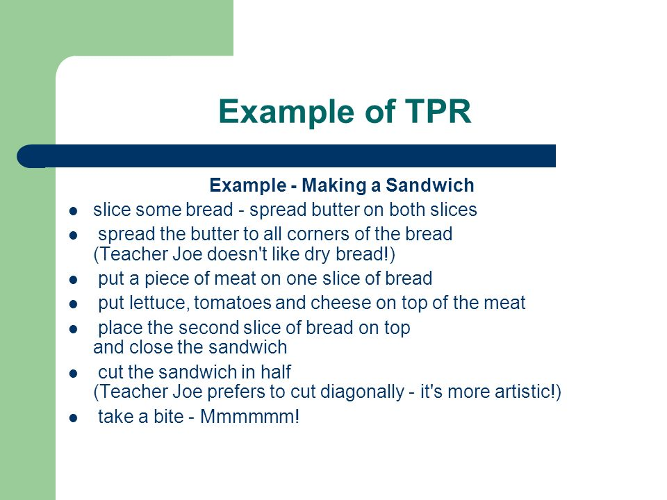 Example - Making a Sandwich